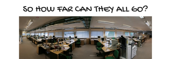 image of large office with caption so how far can they all go?