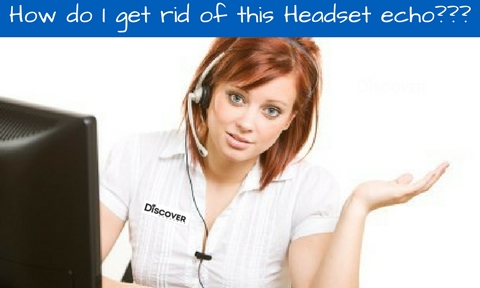 business woman with headset saying how do I get rid of this Headset echo?