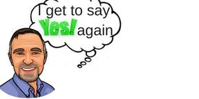 Doug Merritt saying I get to say YES again