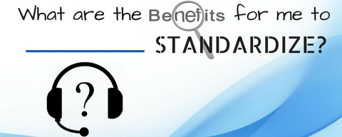 graphic of headset asking what are the benefits for me to standardize?