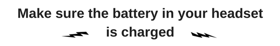 Make sure your battery is charged