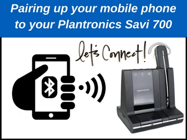 0d20fac9c40 Pairing your Plantronics Savi 700 to a mobile phone for Bluetooth connection