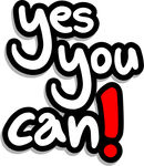 word art saying yes you can!