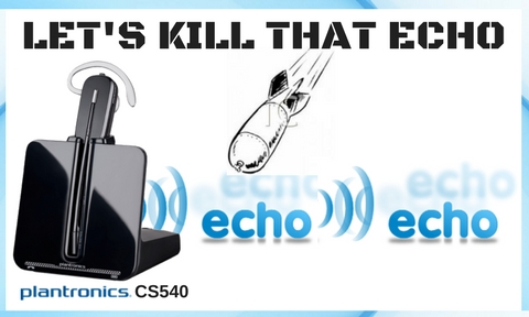 Plantronics CS540 with a bomb being dropped on its echo