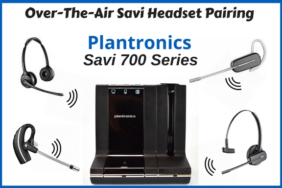 Over-The-Air Pairing - Savi 700 Series 2
